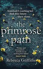 Very Good 0751561975 Paperback The Primrose Path Griffiths, Rebecca