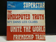 THE UNDISPUTED TRUTH Superstar / unite the world 2C006 93327M
