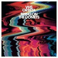 VHS or Beta - Bring on the Comets (2007)  CD  NEW/SEALED  SPEEDYPOST