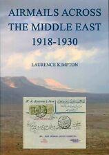 Airmails Across Egypt Syria Lebanon Iraq Jordan Palestine Arabia 1918 - 1930