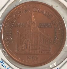 1982 ~ FREDERICTON, NB ~ TRADE DOLLAR ~ COPPER PLATED TOKEN