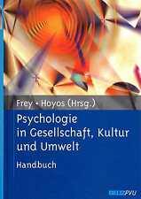 Psychologie in Gesellschaft Kultur und Umwelt - Frey Hoyos Beltz 2005