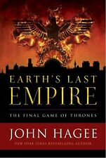 Earth's Last Empire : The Final Game of Thrones by John Hagee- Book