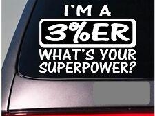 I'm a three percenter sticker decal *E146* molon labe assault life