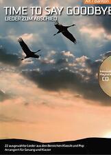 Gesang (tief ) + Klavier Noten : Time to say Goodbye Lieder zum Abschied mit CD