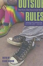 Outside Rules: Short Stories About Nonconformist Youth (Turtleback School & Libr