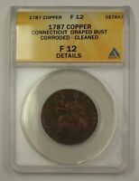 1787 US Colonial Conn Copper Cent Draped Bust ANACS F-12 Details Corroded Cleane