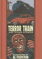 Terror Train and Other Stories, Hardcover by Feldstein, Al (ILT); Alton, John...
