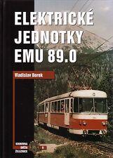 Book Czech Electric Light Rail Cars Metro EMU 89.0 - Elektricke Jednotky - Tatra