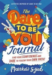 Dare to Be You Journal JETZIG Syed Matthew