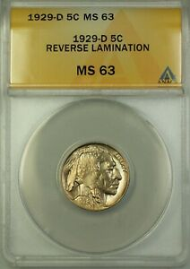 1929-D Buffalo Nickel Coin 5c ANACS MS-63 Reverse Lamination Better Coin