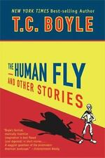 The Human Fly and Other Stories by Boyle, T.C.
