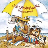 Just Grandma and Me (Little Critter) (Pictureback(R)) by Mercer Mayer