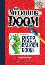 The Notebook of Doom: Rise of the Balloon Goons 1Troy Cummings 2013, Paperbook