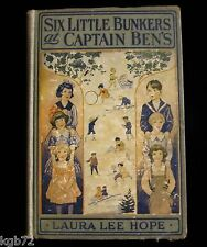 Six Little Bunkers at Captain Ben's ~ by Laura Lee Hope ~ 1920 Series Book