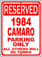 "1984 84 Camaro Chevy Novelty Reserved Parking Street Sign 9""X12"" Aluminum"