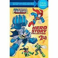 Hero Story Collection [DC Super Friends] [Step into Reading] by Various , Paperb