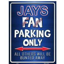 "Toronto Blue Jays Fan Parking Only Novelty Metal Parking Sign 9"" x 12"""