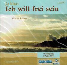 HÖRBUCH-DOPPEL-CD NEU/OVP - Ja klar - Ich will frei sein - Von Bettina Becker