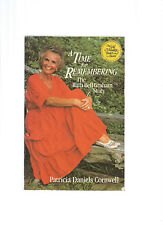 A Time for Remembering : The Ruth Graham Bell Story by Patricia Cornwell