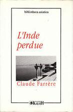 Livre l'Inde perdue Claude Farrère book