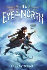 The Eye of the North (Hardback or Cased Book)