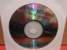 Erin Boheme - What Love Is PROMO Advance CD Mint Condition JAZZ