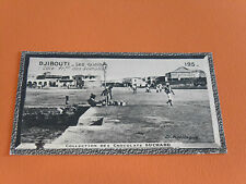CHROMO PHOTO CHOCOLAT SUCHARD 1930 COLONIES COTE DES SOMALIS DJIBOUTI QUAIS