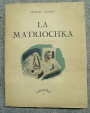 634 La Matriochka -- Charles Plisnier - Illustrations de Chem - 1945
