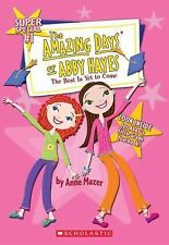 Amazing Days Of Abby Hayes, The #1 (The Best is Yet to Come)-ExLibrary