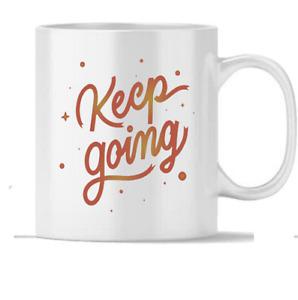 Keep Going Gift With Coffee Tea Milk Cups Handle Nice Gifts 350 ml