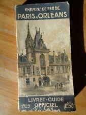 CHEMIN DE FER DE PARIS A ORLEANS 1925 LIVRET - GUIDE OFFICIEL CARTE HORAIRES