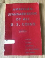 American Standard Book Of All US Coins - 30th Edition - Printed 1961