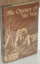 ~THE OPENER OF THE WAY by ROBERT BLOCH~1945 Arkham House HB/DJ SIGNED!