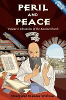 Peril and Peace : Chronicles of the Ancient Church, Paperback by Withrow, Min...