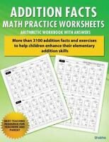 Elementary Addition: Addition Facts Math Practice Worksheet Arithmetic...