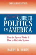 A Citizen's Guide to Politics in America: How the System Works & How-ExLibrary