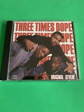 THREE TIMES DOPE - ORIGINAL STYLIN' U.S. CD 1989 12 TRACKS RARE VHTF CD!!