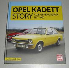 Opel Kadett Story - Alle Generationen seit 1962 A B C D E Aero + Astra F G H J K