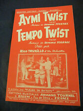Partition Aymi Twist Tempo Twist Tournel Truxillo 1963 Music Sheet