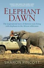 Elephant Dawn - Pincott, Sharon - New Paperback Book