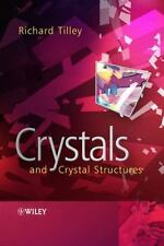Crystals and Crystal Structures by Richard J. D. Tilley (2006, Paperback)