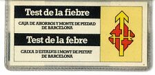 """Test de la Fiebre Caja de ahorros y monte de Piedad de Barcelona """" La Caixa """""""