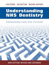Understanding NHS Dentistry: Preparing for the Future by Raj Rattan, Michael...