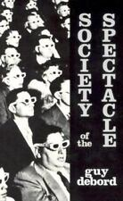 SOCIETY OF THE SPECTACLE - DEBORD, GUY - NEW PAPERBACK BOOK