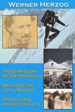 Three Short Films By Werner Herzog: The Dark Glow Of The Mountains/ Ballad Of...