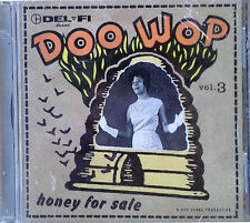DEL-FI - DOO WOP VOLUME 3 / HONEY FOR SALE - STILL SEALED CD