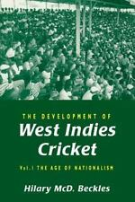 The Development of West Indies Cricket: By Hilary Beckles