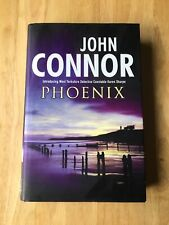 Phoenix - John Connor - First Edition 2003 - Hardback Book - 1st