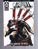 Punisher Max: Six Hours to Kill by Swierczynski & Lacombe TPB 2009 Marvel OOP